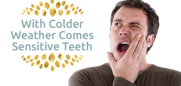 Managing Sensitive Teeth in Colder Weather